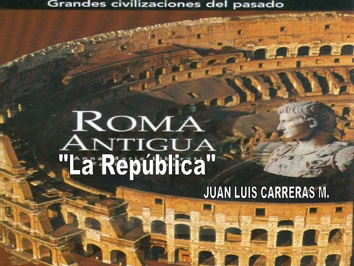 """""""La República"""" JUAN LUIS CARRERAS M."""