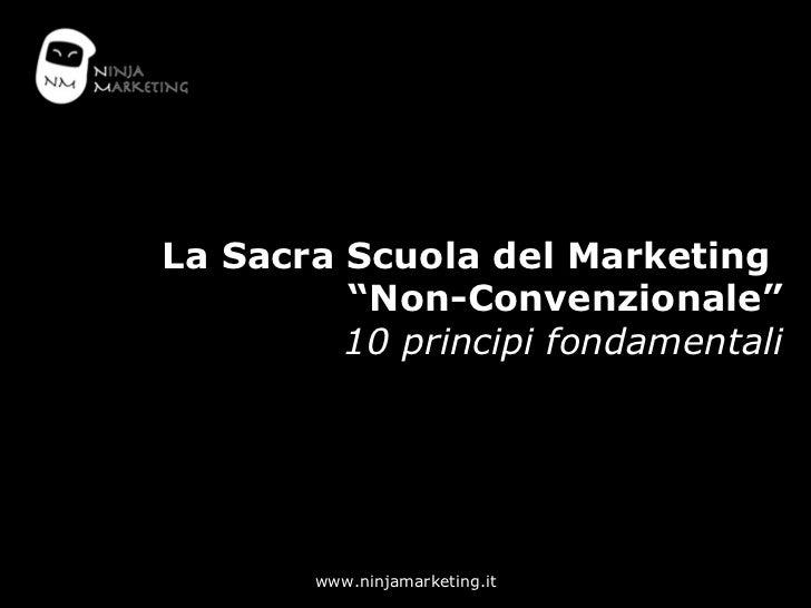 """La Sacra Scuola del Marketing  """"Non-Convenzionale"""" 10 principi fondamentali"""