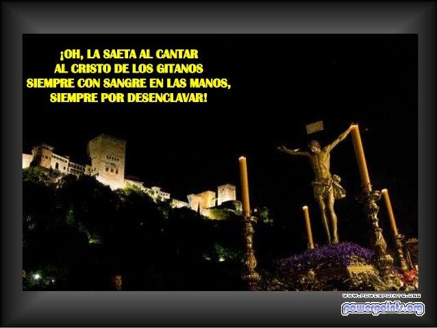 ¡CANTAR DEL PUEBLO ANDALUZ QUE TODAS LAS PRIMAVERAS  ANDA PIDIENDO ESCALERAS   PARA SUBIR A LA CRUZ!
