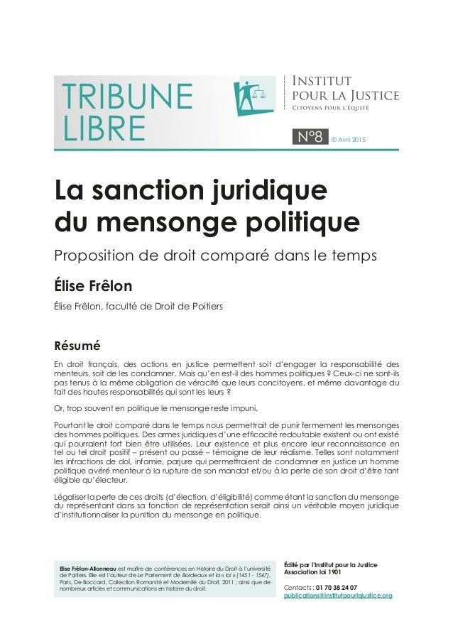 N°8 © Avril 2015 La sanction juridique du mensonge politique Proposition de droit comparé dans le temps Élise Frêlon Élise...