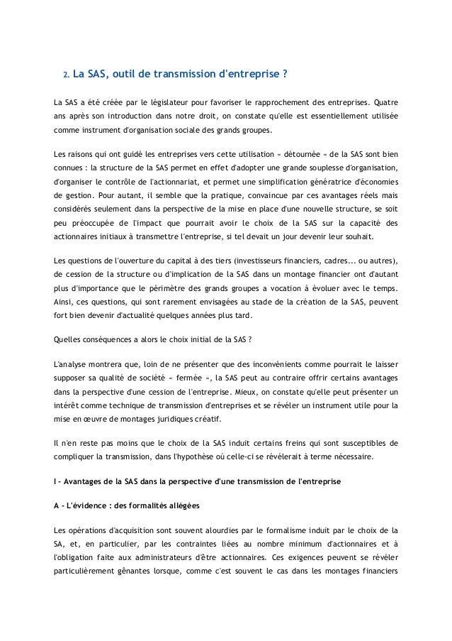 2. La SAS, outil de transmission dentreprise ?La SAS a été créée par le législateur pour favoriser le rapprochement des en...