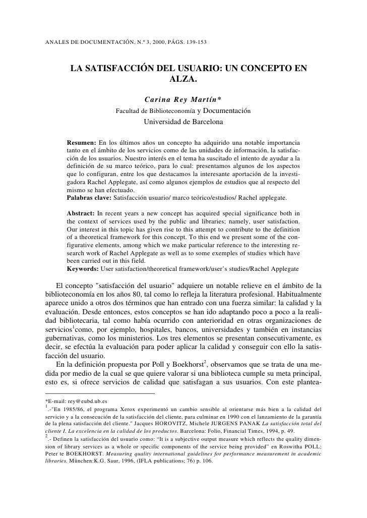 ANALES DE DOCUMENTACIÓN, N.º 3, 2000, PÁGS. 139-153              LA SATISFACCIÓN DEL USUARIO: UN CONCEPTO EN              ...