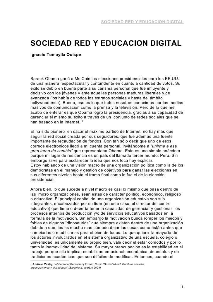 SOCIEDAD RED Y EDUCACION DIGITAL     SOCIEDAD RED Y EDUCACION DIGITAL Ignacio Tomaylla Quispe     Barack Obama ganó a Mc C...