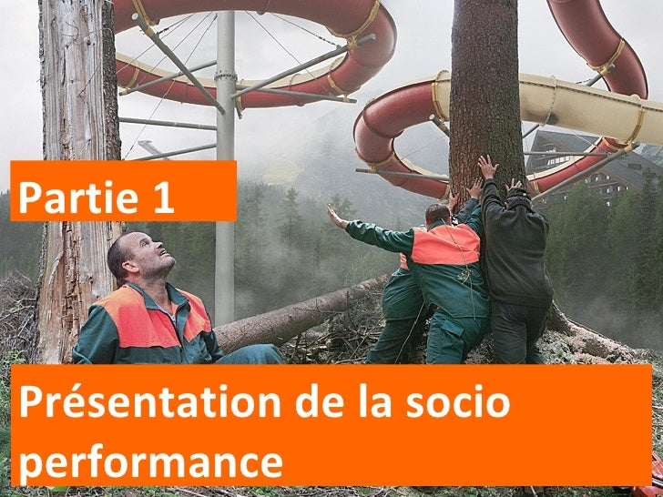 Présentation de la socio performance Partie 1