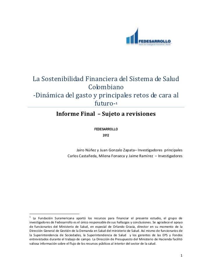 La Sostenibilidad Financiera del Sistema de Salud                       Colombiano    -Dinámica del gasto y principales re...