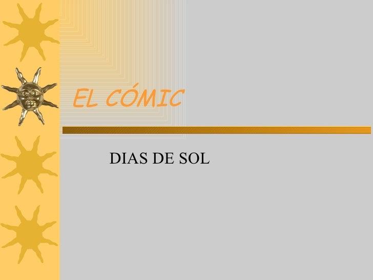 EL CÓMIC DIAS DE SOL