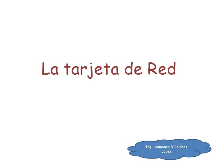 La tarjeta de Red