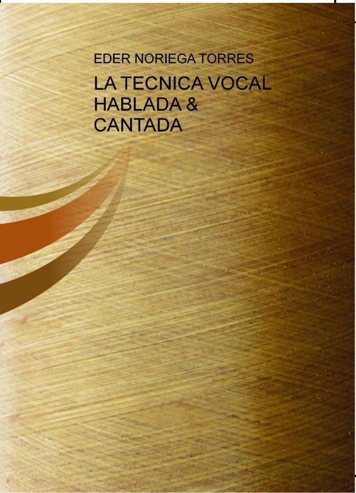 LA   TÉCNICAVOCALHablada & Cantada