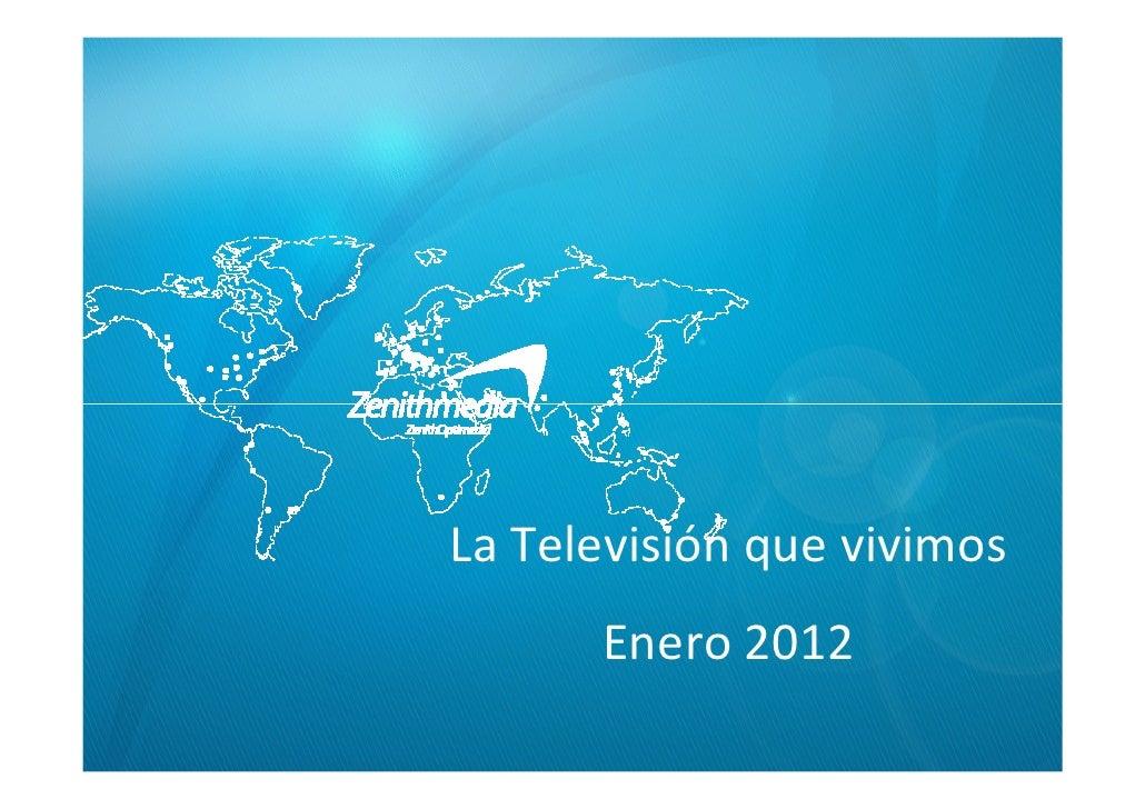 La Televisión que vivimos      Enero 2012