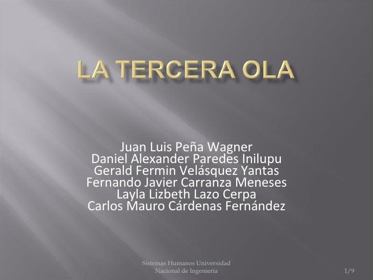 Juan Luis Peña Wagner Daniel Alexander Paredes Inilupu Gerald Fermin Velásquez Yantas Fernando Javier Carranza Meneses Lay...