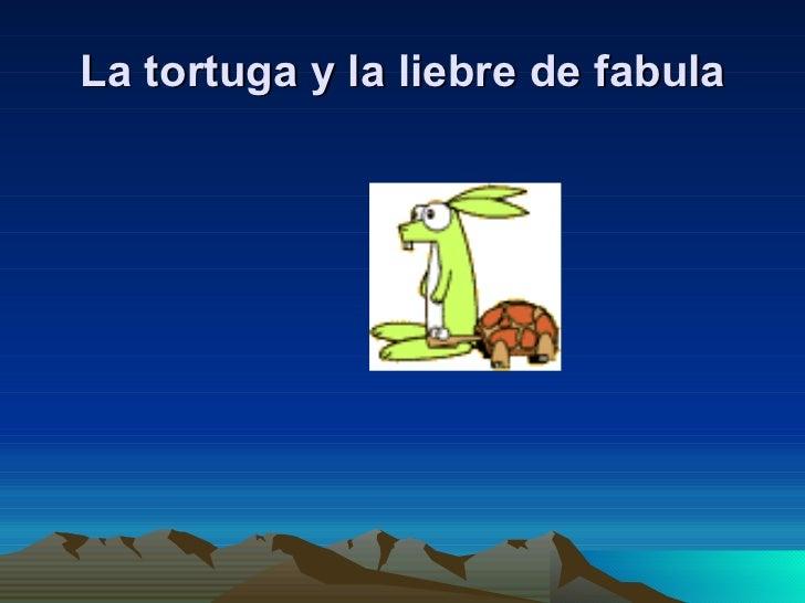 La tortuga y la liebre de fabula