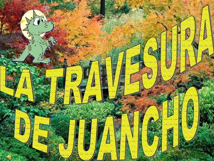 LA TRAVESURA DE JUANCHO