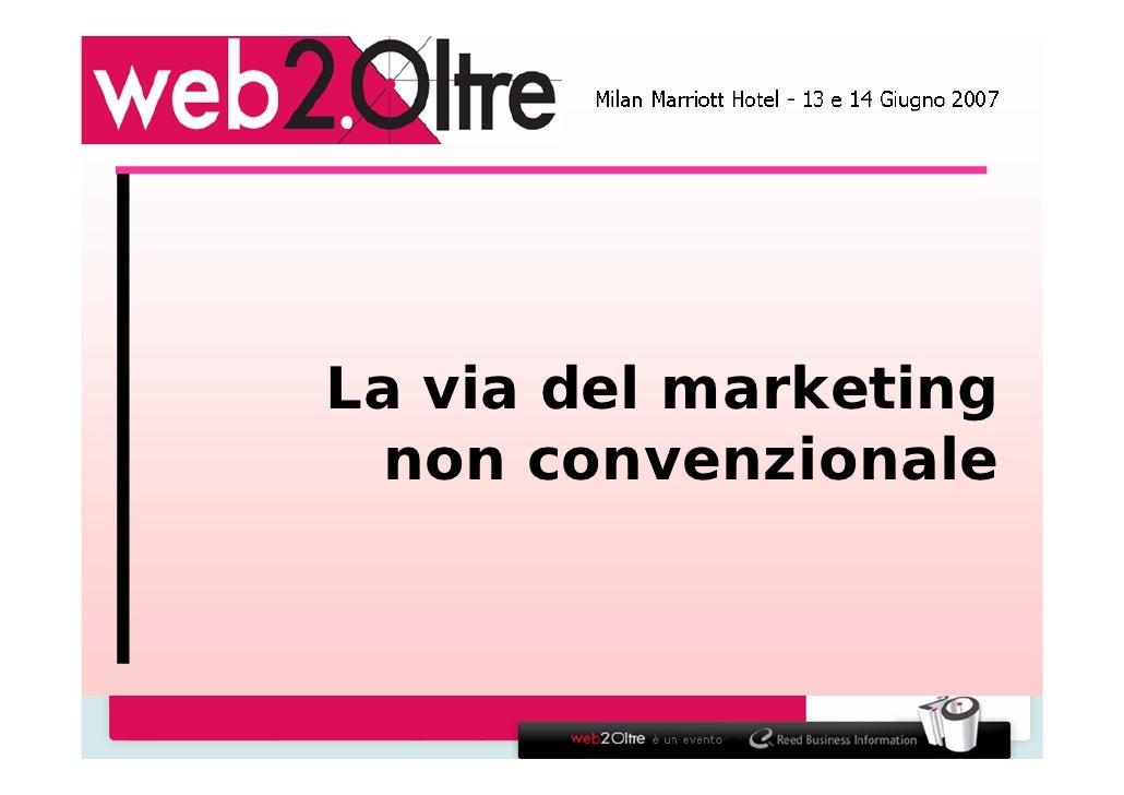 La via del marketing   non convenzionale