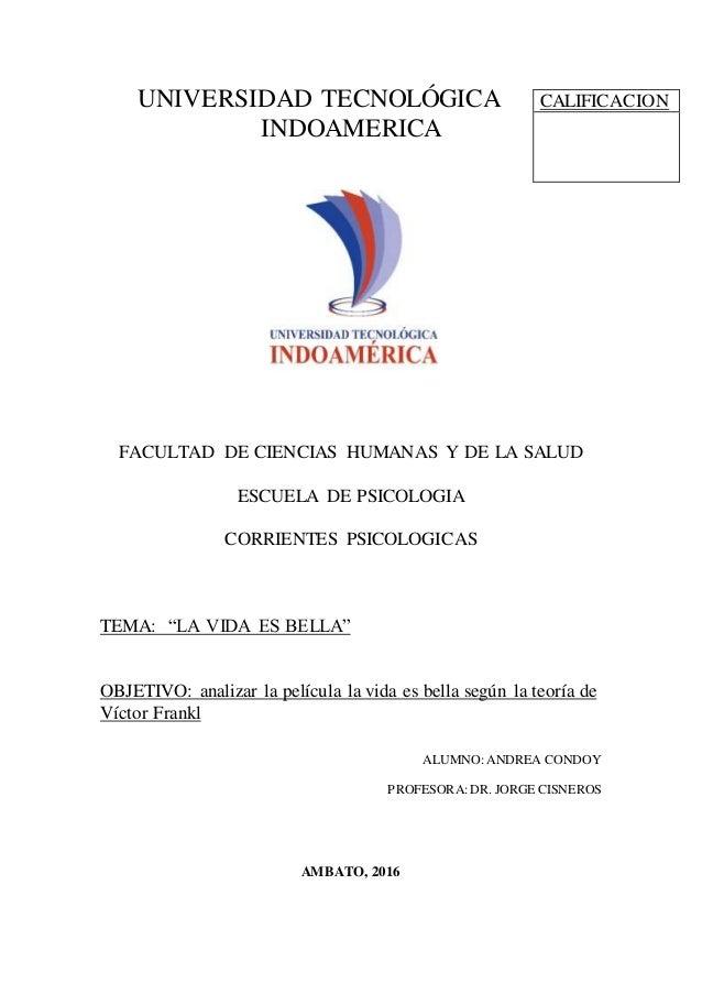 UNIVERSIDAD TECNOLÓGICA INDOAMERICA FACULTAD DE CIENCIAS HUMANAS Y DE LA SALUD ESCUELA DE PSICOLOGIA CORRIENTES PSICOLOGIC...