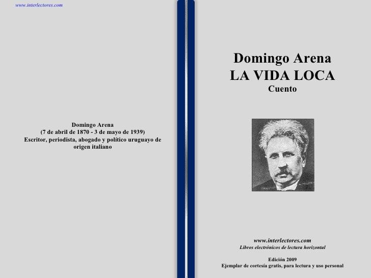 1 1 1 1 1 1 1 1 1 1 1 1 1 1 1 1 1 1 1 1 1 1 1 1 Domingo Arena (7 de abril de 1870 - 3 de mayo de 1939) Escritor, periodist...