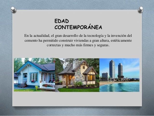 La vivienda for Casas de la epoca actual