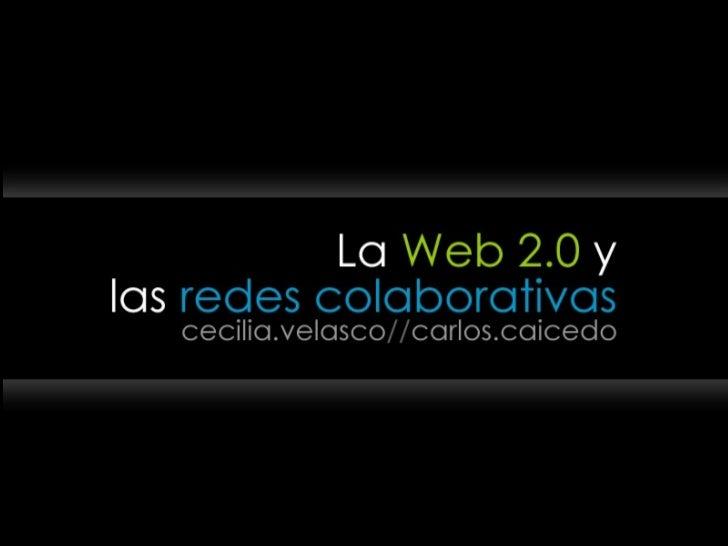 La web 2.0 y las redes sociales Slide 1