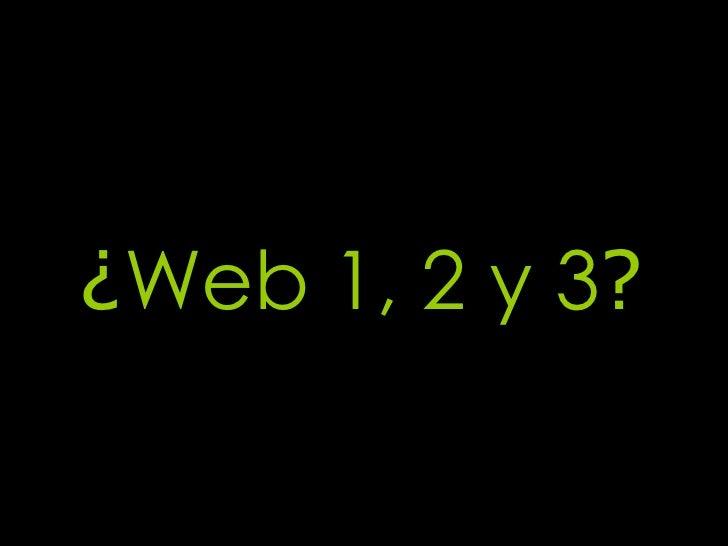 La web 2.0 y las redes sociales Slide 2