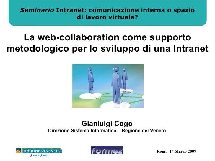 Seminario  Intranet: comunicazione interna o spazio di lavoro virtuale? La web-collaboration come supporto metodologico pe...