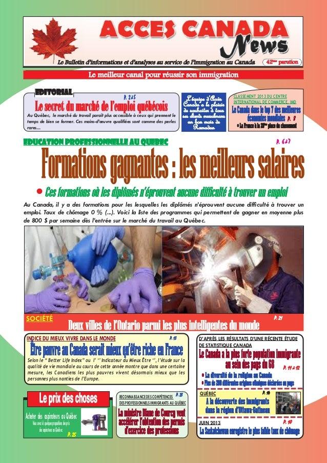 P. 10 Le Bulletin d'informations et d'analyses au service de l'immigration au Canada 42ème parution Leprixdeschoses P. 25 ...