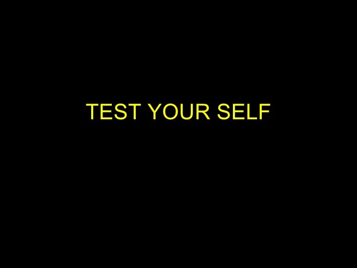 TEST YOUR SELF