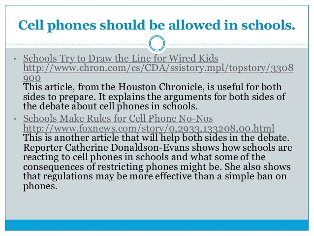 an argument in favor of allowing cell phones in schools As australian children across the country head back to school this week a  growing number will be  are phones even allowed in schools.