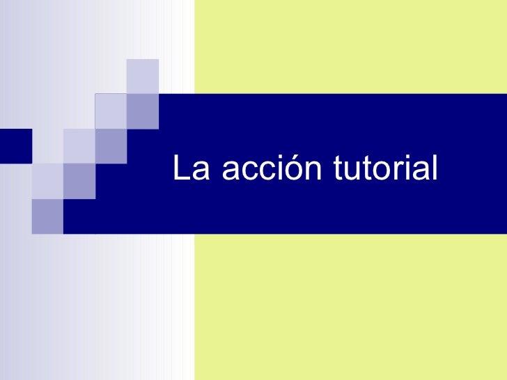 La acción tutorial