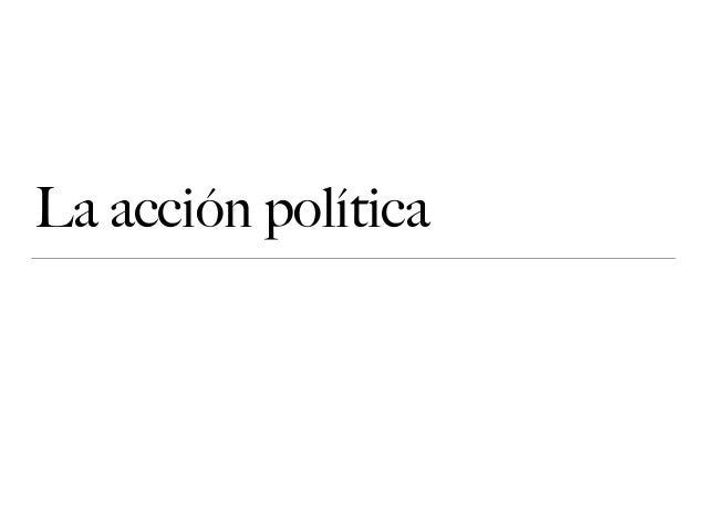 La acción política