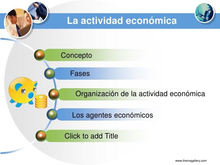 La actividad económica y sus agentes Slide 2