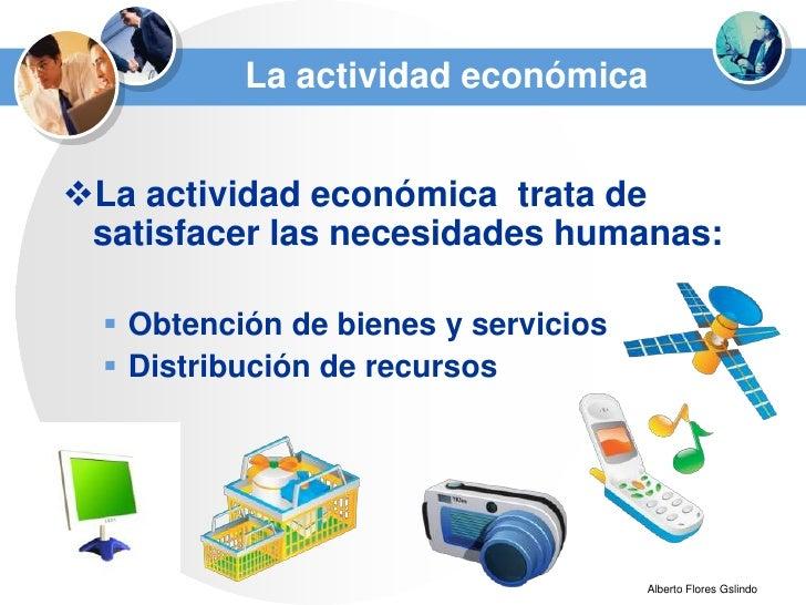 La actividad económica y sus agentes Slide 3