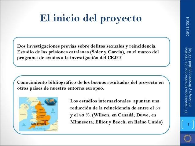 El inicio del proyecto  Dos investigaciones previas sobre delitos sexuales y reincidencia: Estudio de las prisiones catala...