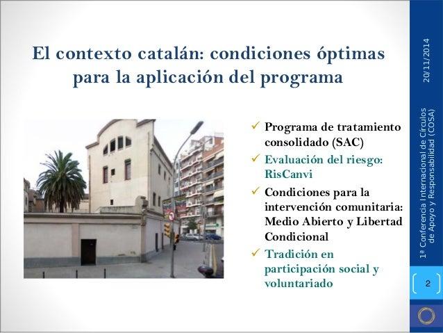 El contexto catalán: condiciones óptimas para la aplicación del programa  9  Programa de tratamiento consolidado (SAC)  9 ...