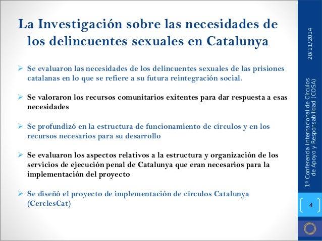 La Investigación sobre las necesidades de los delincuentes sexuales en Catalunya  ¾  Se evaluaron las necesidades de los d...