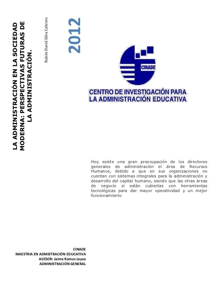 Rubén David Silva Cabrero                                                               2012MODERNA: PERSPECTIVAS FUTURAS ...