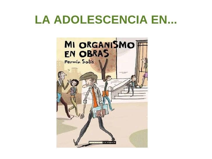 LA ADOLESCENCIA EN...