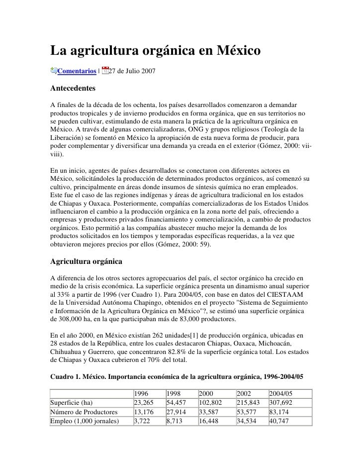 La agricultura orgánica en México<br />Comentarios | 27 de Julio 2007<br />Antecedentes<br />A finales de la década de los...