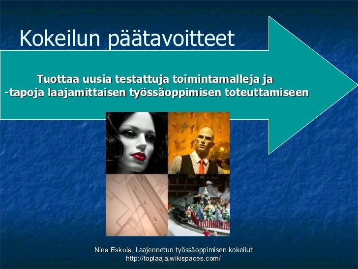 Laajennettu työssäoppiminen toukokuu 2011 Slide 2
