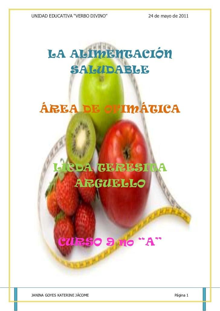 """-669199-18052<br />LA ALIMENTACIÓN SALUDABLE<br />ÁREA DE OFIMÁTICA<br />LICDA TERESITA ARGUELLO<br />CURSO 9 no """"A""""<br />..."""