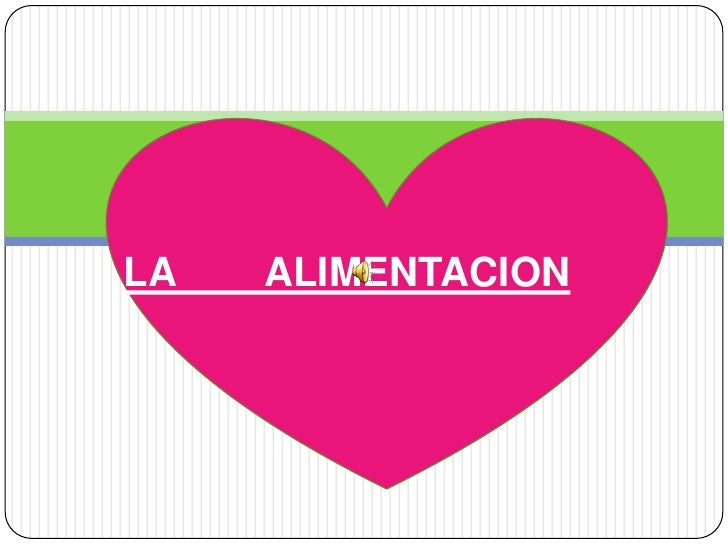 LA        ALIMENTACION<br />