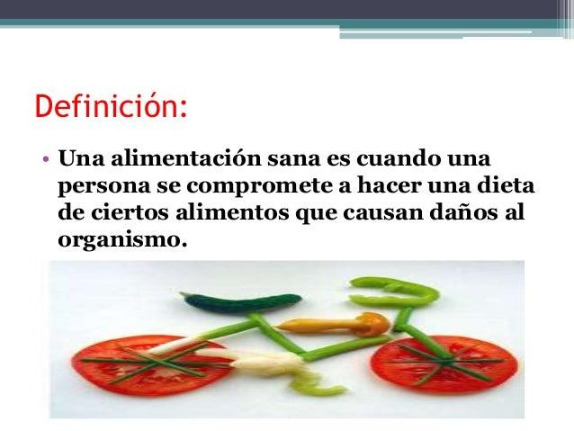 La alimentacion saludable for Dieta definicion