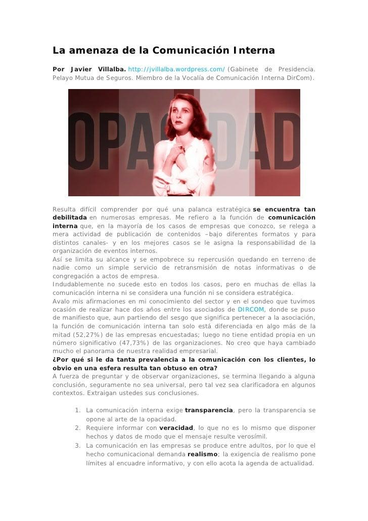 La amenaza de la Comunicación InternaPor Javier Villalba. http://jvillalba.wordpress.com/ (Gabinete de Presidencia.Pelayo ...