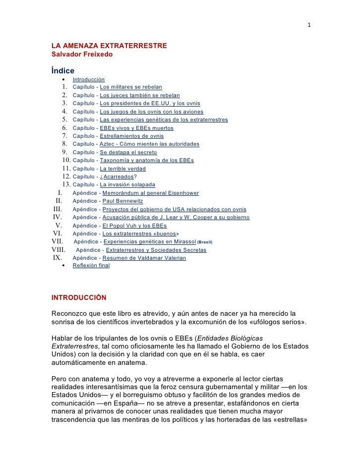 1   LA AMENAZA EXTRATERRESTRE Salvador Freixedo  Índice    •    Introducción    1. Capítulo - Los militares se rebelan    ...