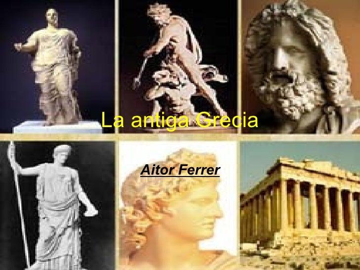 LaantigaGrecia Aitor Ferrer
