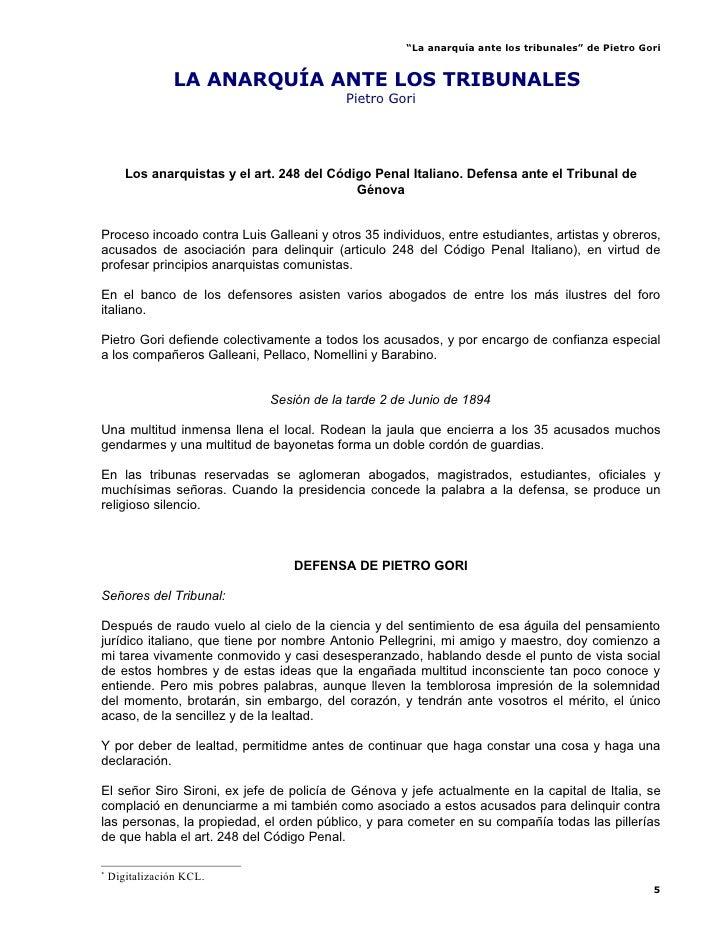 """""""La anarquía ante los tribunales"""" de Pietro Gori                   LA ANARQUÍA ANTE LOS TRIBUNALES*                       ..."""