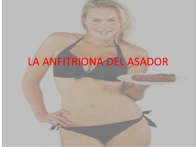 LA ANFITRIONA DEL ASADOR