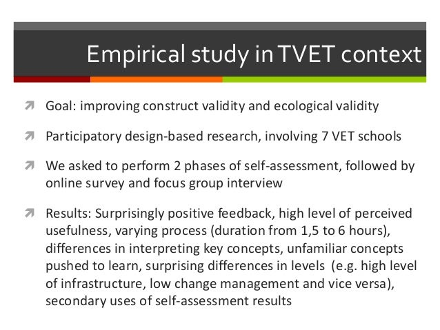 Empirical study inTVET context  Goal: improving construct validity and ecological validity  Participatory design-based r...