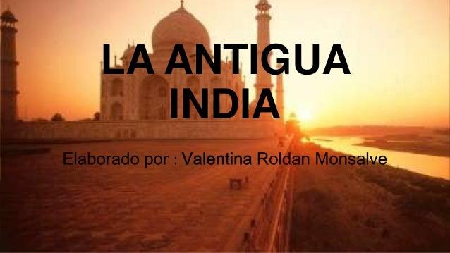 LA ANTIGUA INDIA