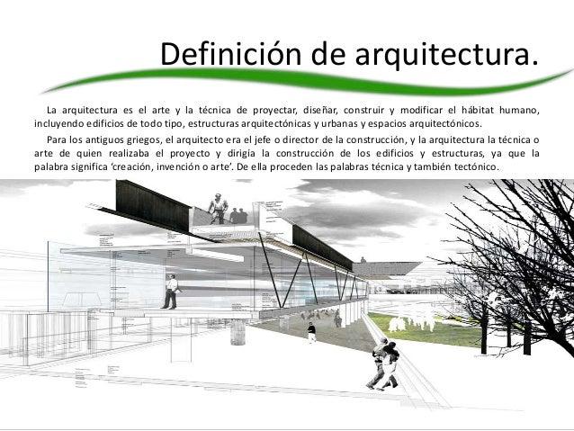 La arquitectura for Arte arquitectura definicion