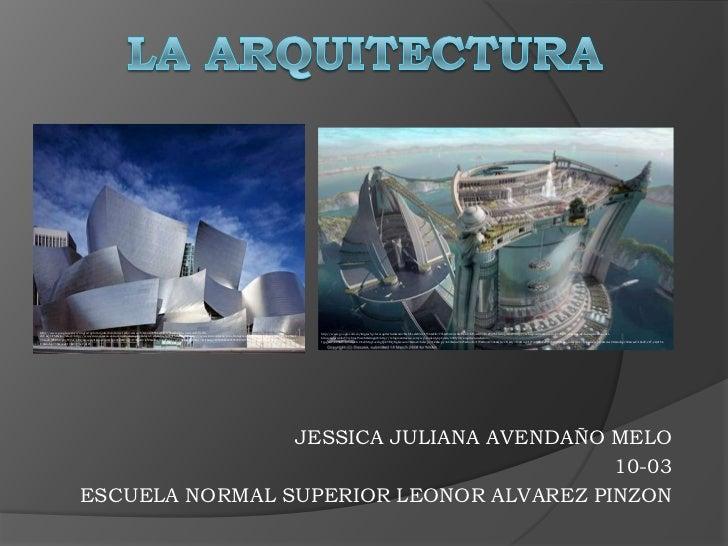 http://www.google.com.co/imgres?q=la+arquitectura&um=1&hl=es&sa=N&biw=1536&bih=776&tbm=isch&tbnid=VxvlX-                  ...
