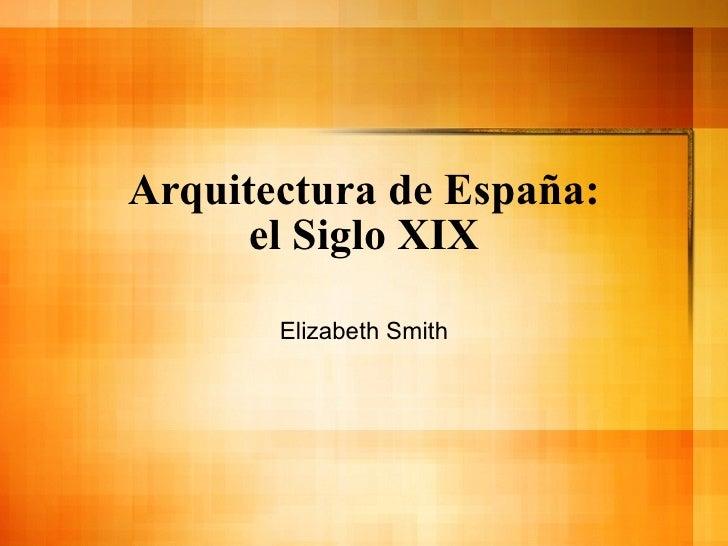 La arquitectura de espana ppt for Arquitectura de espana